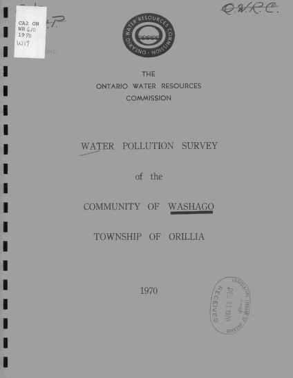 Ontario Water Resources Commission. Division of Sanitary Engineering. District Engineers Branch. - Report on a water pollution survey of the community of Washago, township of Orillia