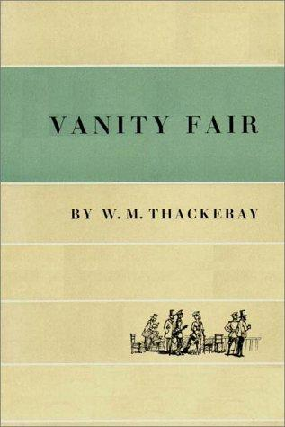 Vanity Fair   Part 1 Of 2 by William Makepeace Thackeray