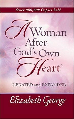 A Woman After God's Own Heart® Deluxe Edition