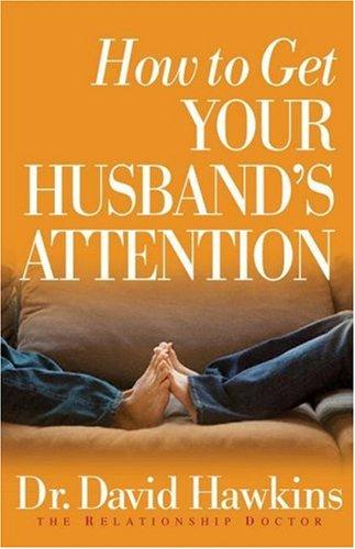 Download How to Get Your Husband's Attention