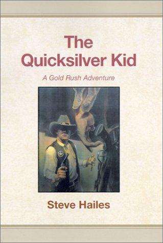 The Quicksilver Kid
