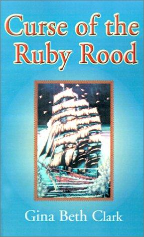 Curse of the Ruby Rood