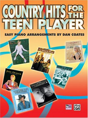 Cover of: Country Hits For The Teen Player by Dan Coates