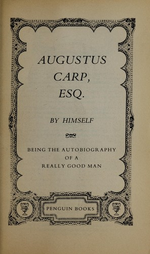 Augustus Carp, Esq.: By Himself by Sir Henry Howarth Bashford