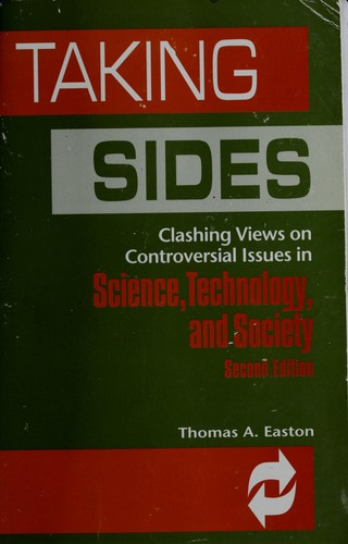 Taking Sides: Clashing Views on Controversial Issues in Science, Technology, and Society (Taking Sides: Clashing Views on Controversial Issues in Science, Technology and Society)