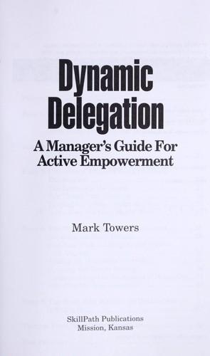 Dynamic Delegation