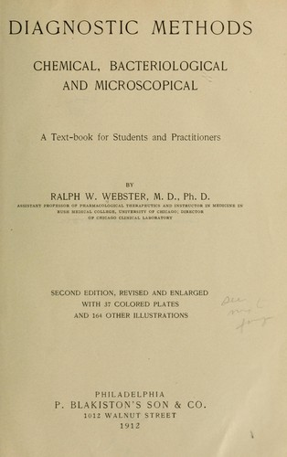 Diagnostic methods, chemical, bacteriological and microscopical