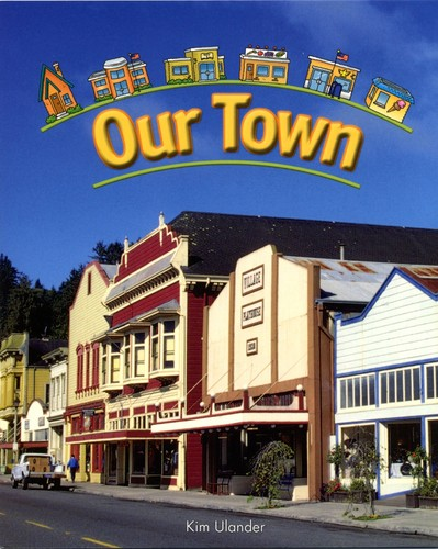 Our Town by Kim Ulander