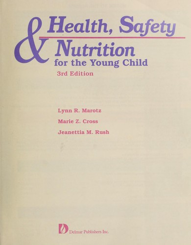 Health, safety & nutrition for the young child