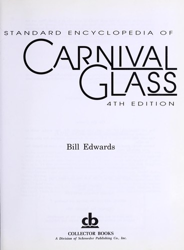 Standard encyclopedia of carnival glass.