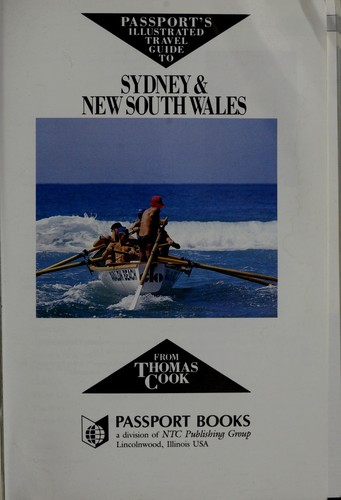 Passport's illustrated travel guide to Sydney & New South Wales, from Thomas Cook by Anne Matthews