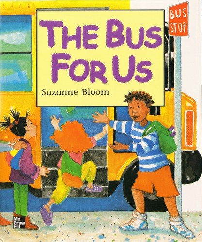 The Bus for Us [big book] by