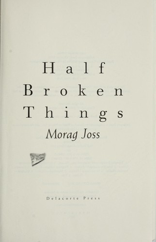 Download Half Broken Things