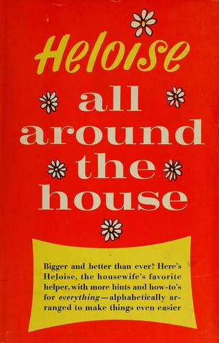 Download Heloise all around the house.