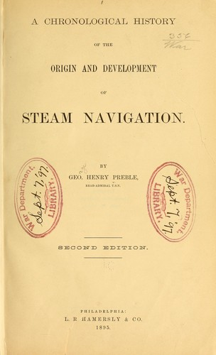 A chronological history of the origin and development of steam navigation.