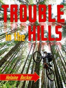 Trouble in the Hills by