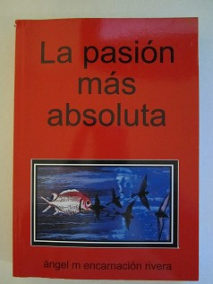La pasion mas absoluta by