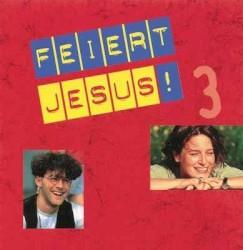 Feiert Jesus - Sing Halleluja, sing es laut