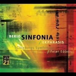 Sinfonia / Ekphrasis by Berio ;   Göteborgs Symfoniker ,   Peter Eötvös