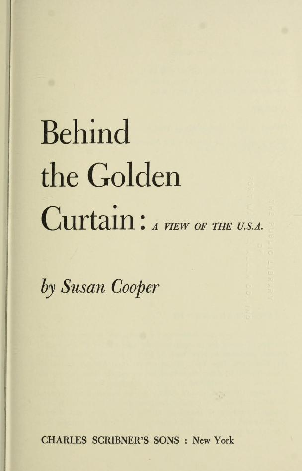 Behind the golden curtain by Susan Mary Cooper