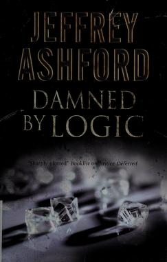 Cover of: Damned by logic | Jeffrey Ashford