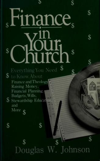 Finance in your church by Johnson, Douglas W.