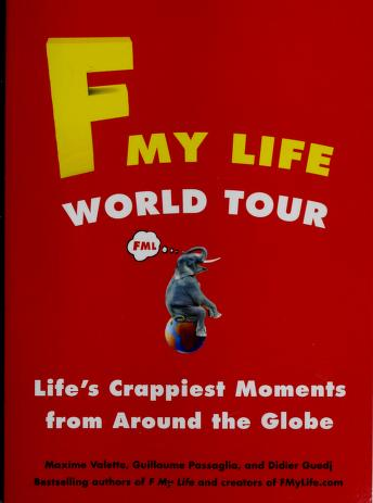 Cover of: F my life world tour | Maxime Valette