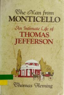 Cover of: The man from Monticello | Fleming, Thomas J.