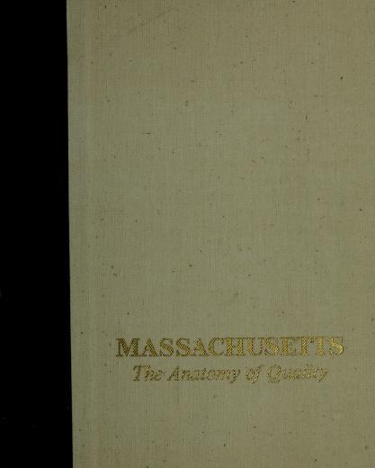 Massachusetts: the anatomy of quality. by Gene Farmer