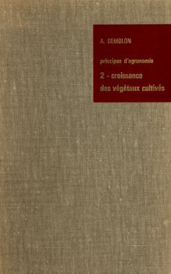 Cover of: Principes d'agronomie | Albert Demolon
