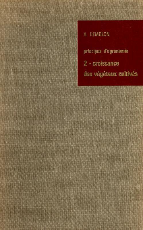 Principes d'agronomie by Albert Demolon