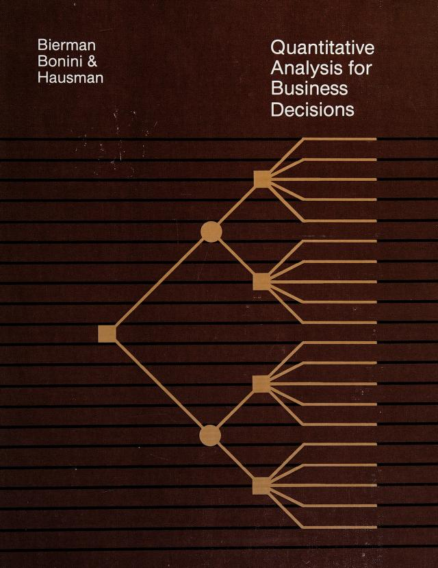 Quantitative analysis for business decisions by Harold Bierman