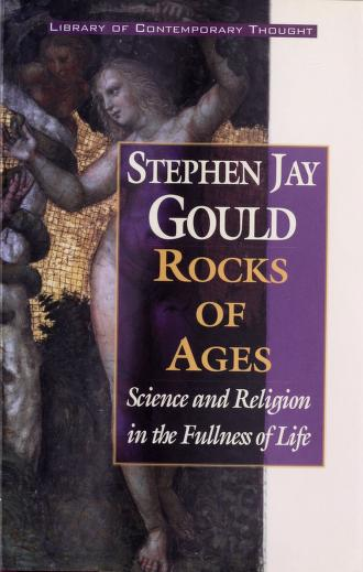Cover of: Rocks of Ages - Science and Religion in the Fullness of Life   Stephen Jay Gould