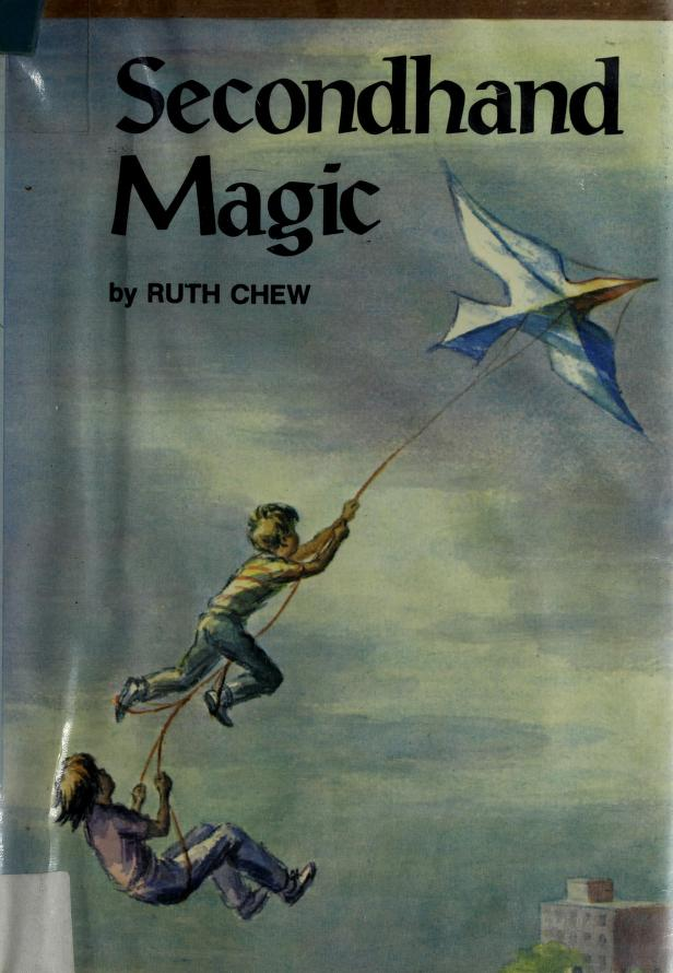 Secondhand magic by Ruth Chew