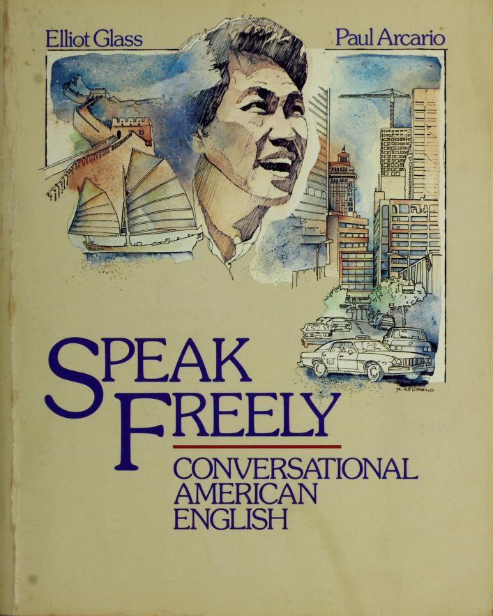 Speak freely by Elliot Glass