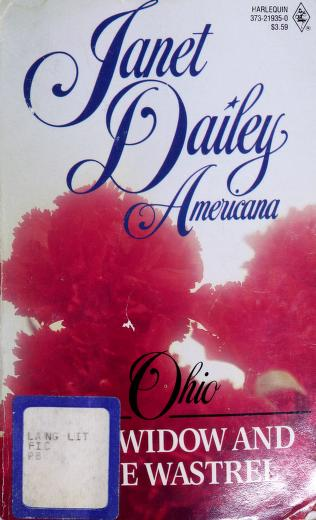 Cover of: The Widow and the Wastrel (Janet Dailey Americana - Ohio, Book 35) | Janet Dailey