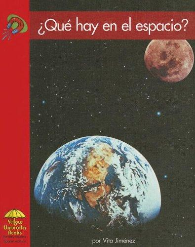 Que Hay En El Espacio?/ What is in Space? by Vita Jimenez