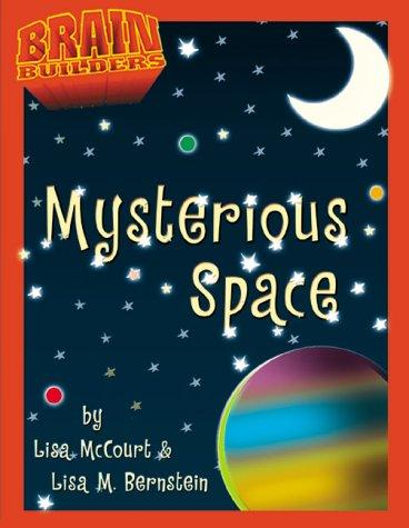 Mysterious Space? (Brain Builders) by Lisa McCourt