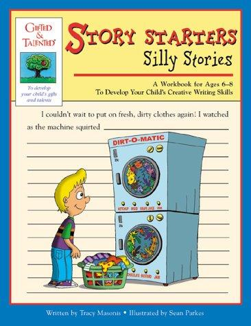 Gifted & Talented Story Starters by Tracy Masonis