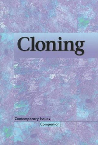 Contemporary Issues Companion - Cloning by Lisa Yount