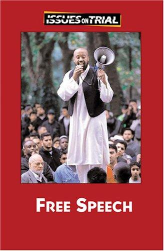 Free Speech (Issues on Trial) by Sylvia Engdahl
