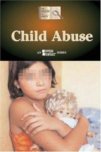 Child Abuse (History of Issues) by