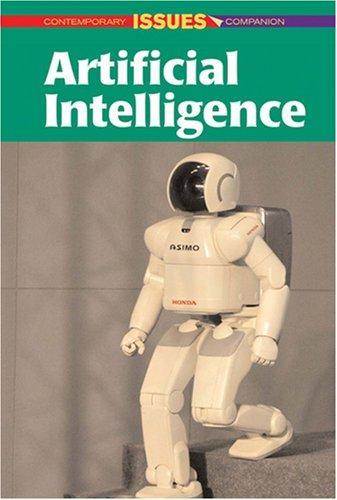 Artificial Intelligence (Contemporary Issues Companion) by Sylvia Engdahl