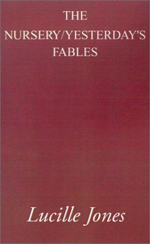 The Nursery/Yesterday's Fables