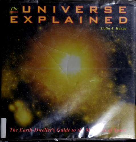 The Universe explained by Colin A. Ronan