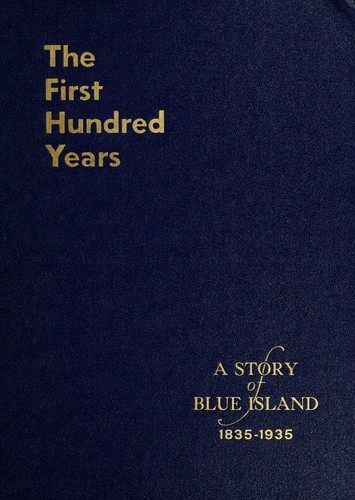 The first hundred years, 1835-1935 by John H. Volp