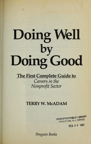 Doing well by doing good by Terry W. McAdam