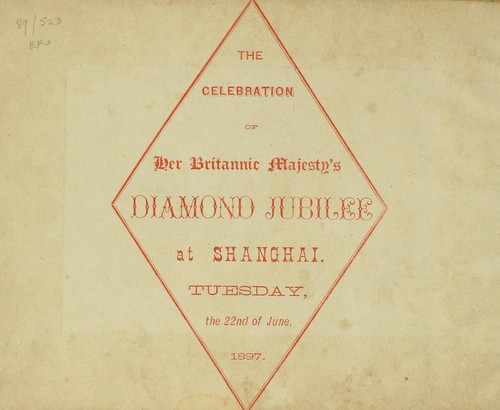 The Celebration of Her Britannic Majesty's Diamond Jubilee at Shanghai by