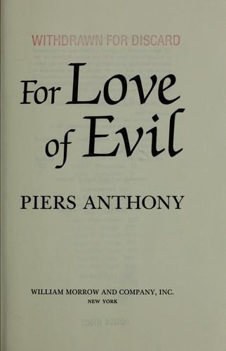 For love of evil