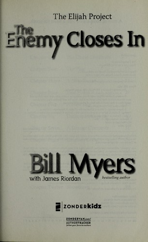 The enemy closes in by Bill Myers